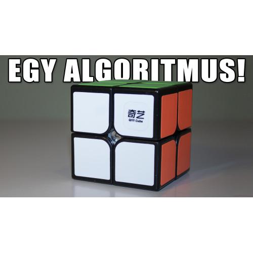 2x2 Rubik Kocka Kirakása EGY Algoritmussal