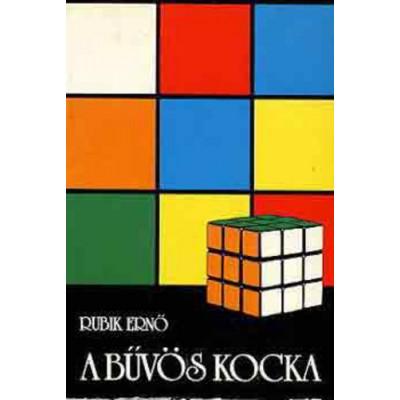 Rubik Ernõ: A bûvös kocka